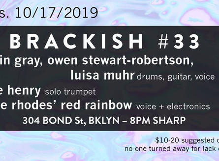 Brackish with Devin Gray and Owen Stewart-Robertson at St. Lydia's - October 17 (8pm)
