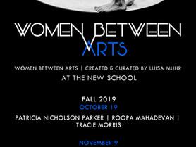Women Between Arts at The New School announces New Fall Season!!!