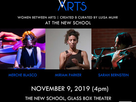 WOMEN BETWEEN ARTS Series at THE NEW SCHOOL GLASS BOX THEATER - Saturday, November 9, 4pm