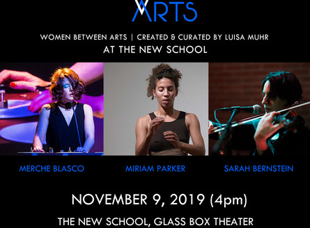 WOMEN BETWEEN ARTS Series at THE NEW SCHOOL GLASS BOX THEATER - Saturday, November 9, 4pm