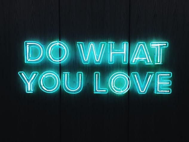 Neon lights saying do something you love