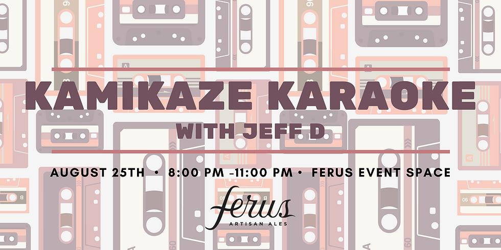 Kamikaze Karaoke with Jeff D