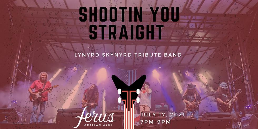 Shootin You Straight- Live Music