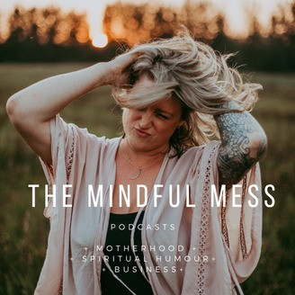mindfull mess podcast