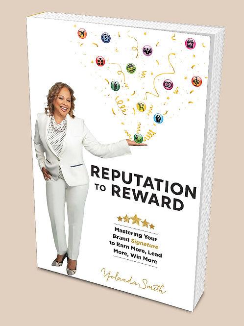 Reputation To Reward