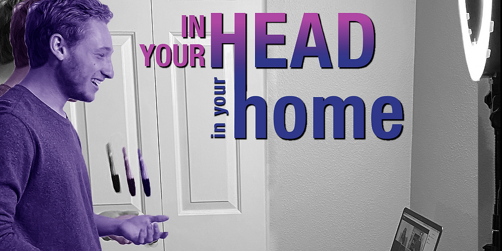 In Your Head, In Your Home
