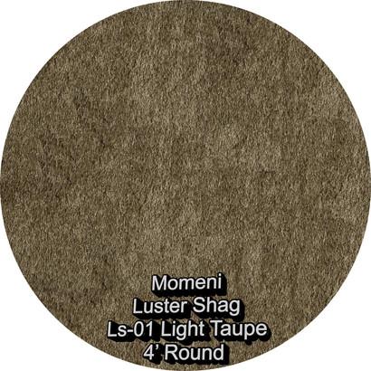 Momeni Luster Shag 01 light taupe round.