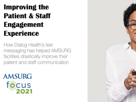 Dialog Health to Present at AMSURG's Business Office Conference Focus 2021