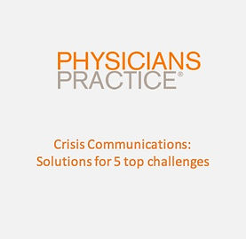 Physician's Practice Crisis communicatio
