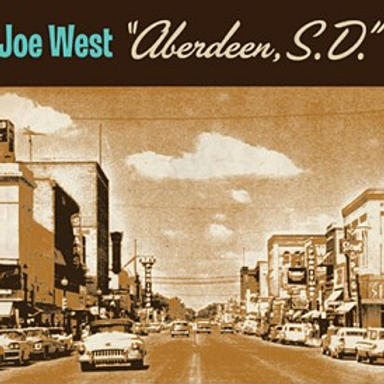 Joe West: Aberdeen, SD. COMPACT DISC