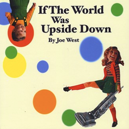 Joe West- If the World Was Upside Down-COMPACT DISC