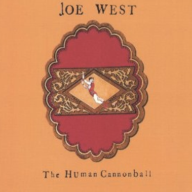 Joe West: The Human Cannonball-COMPACT DISC