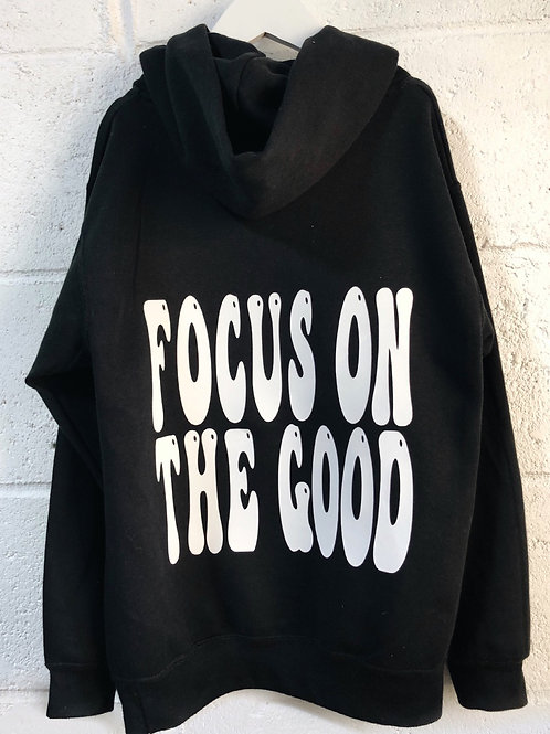 Adults Focus On The good Hoodie