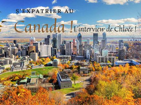 S'expatrier au Canada, Chloée nous raconte sont histoire.