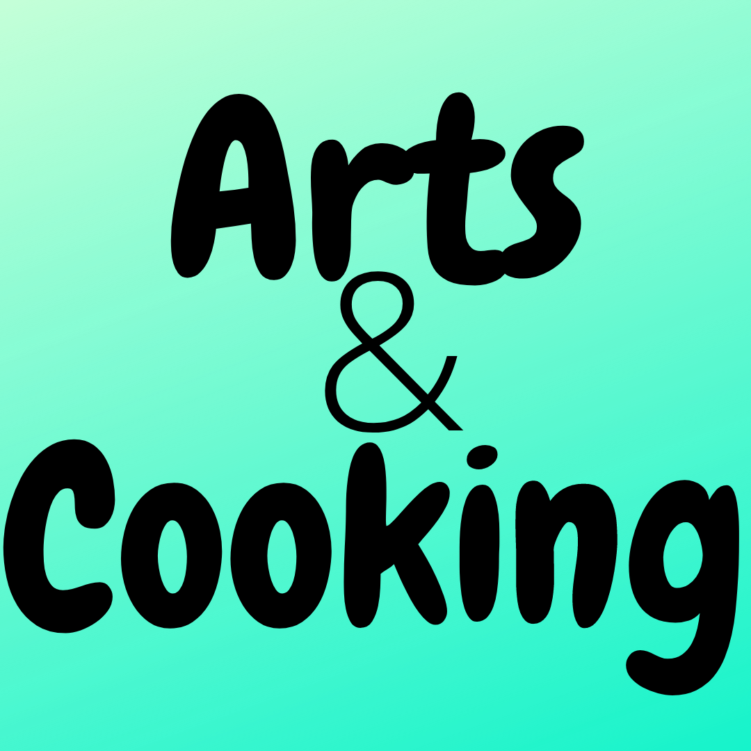 Arts and Cooking (Beg. Int. Level)