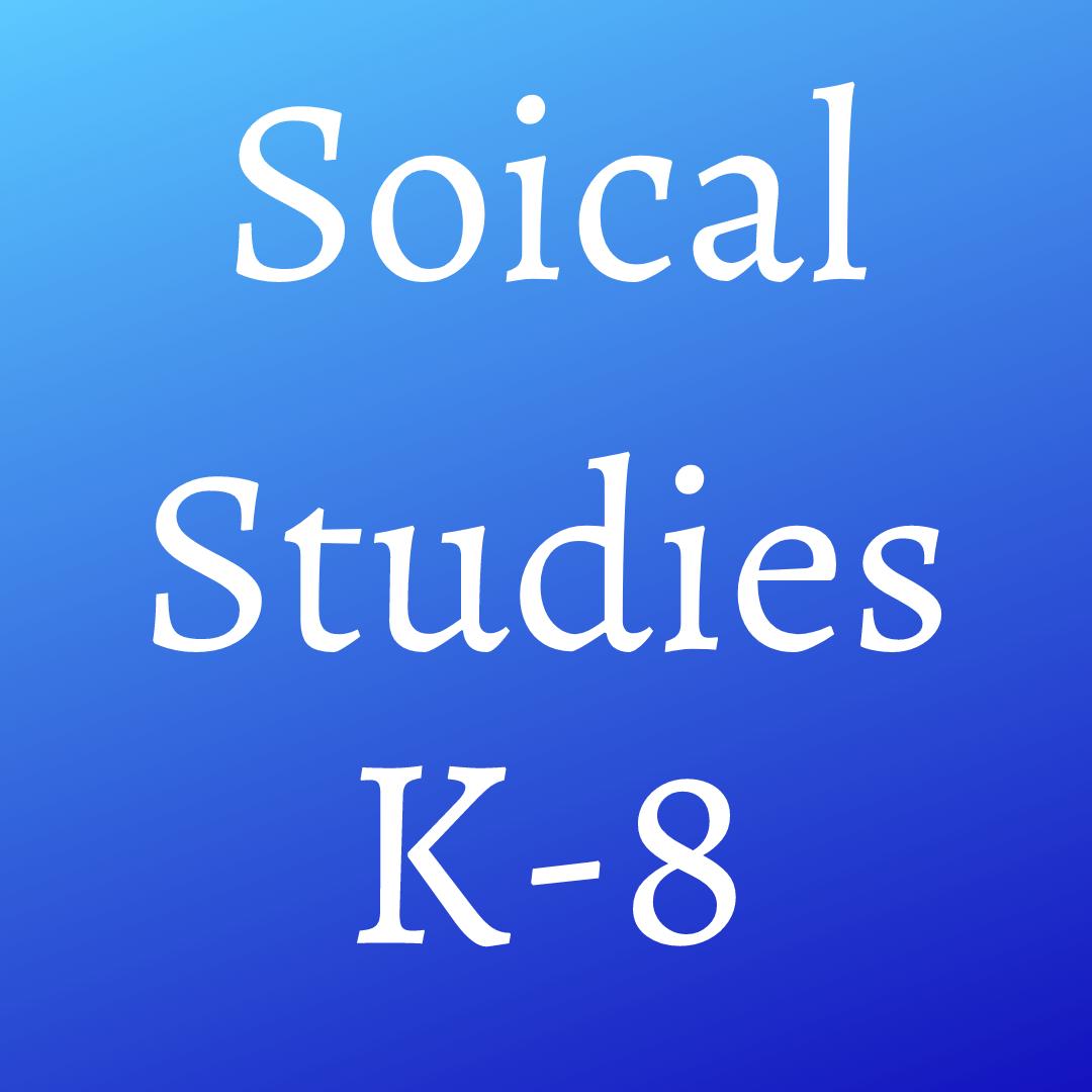 Social Studies (K-8)