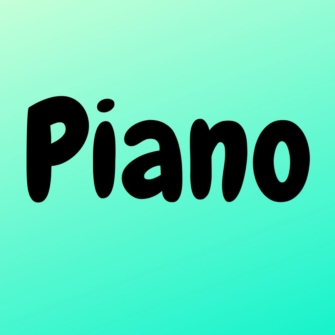 Piano (Beg.- Int. Levels)