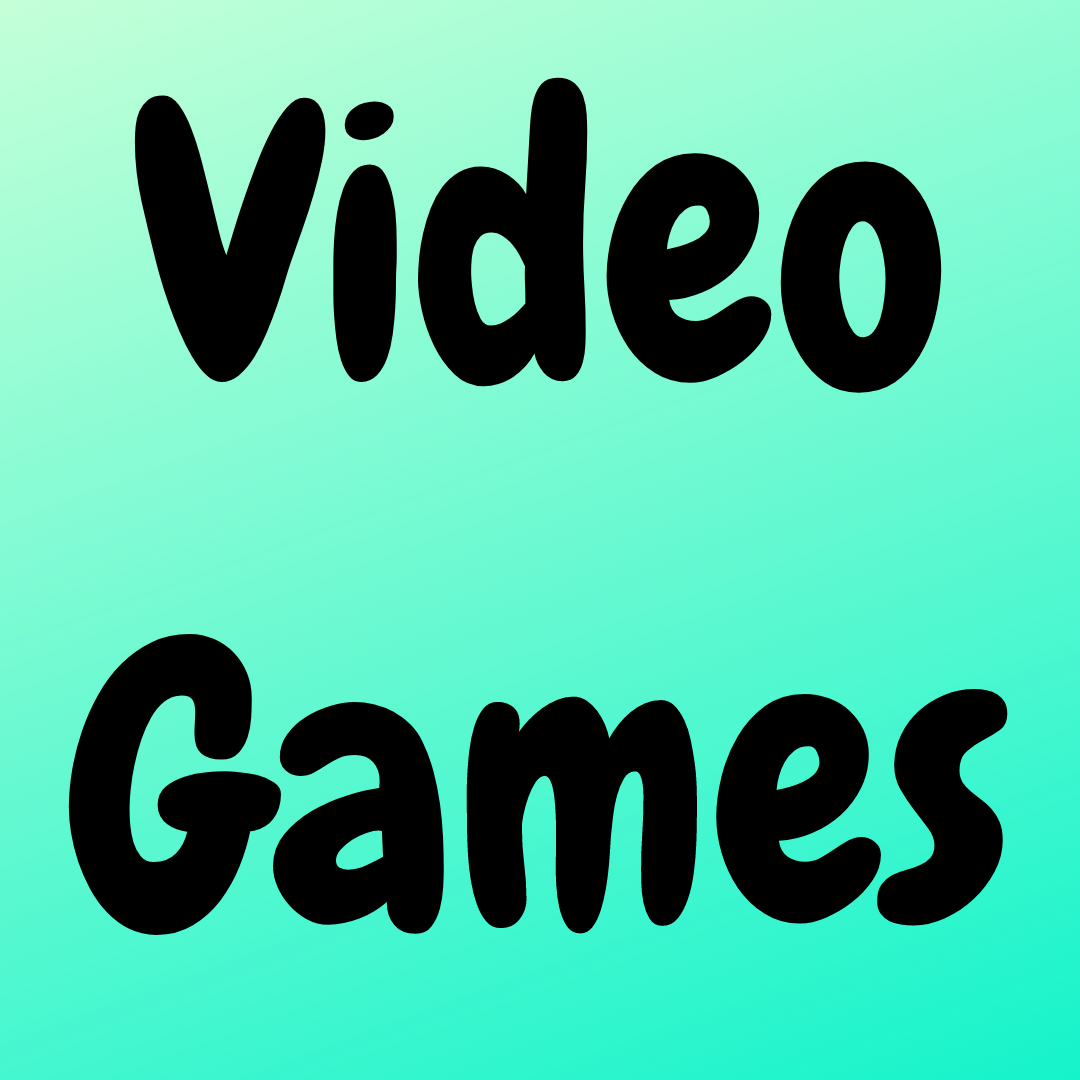 Video games (Adv. Level)