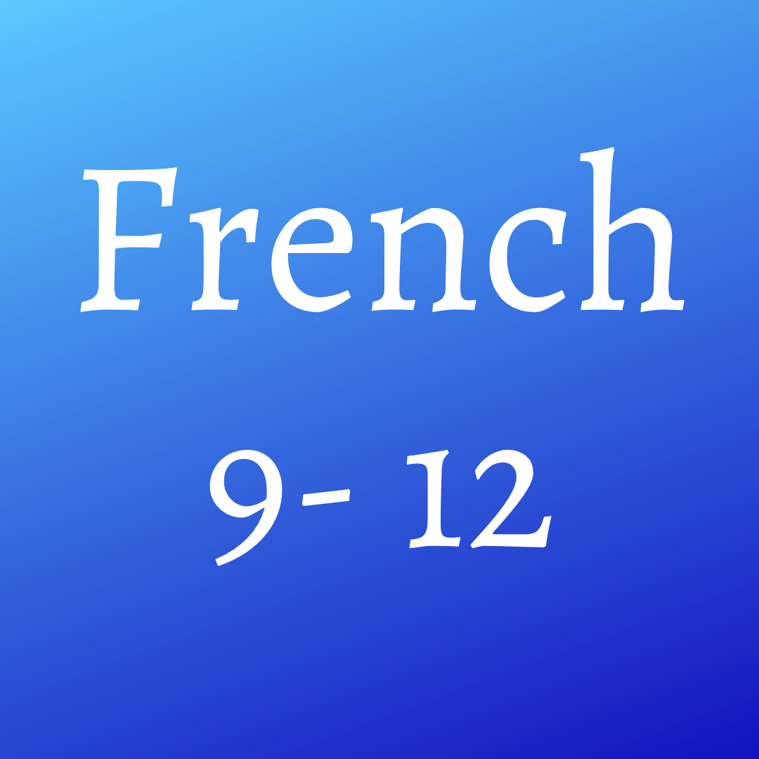 French (9-12)