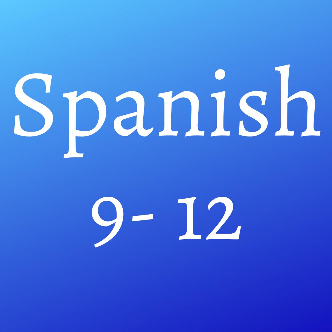 Spanish (9-12)