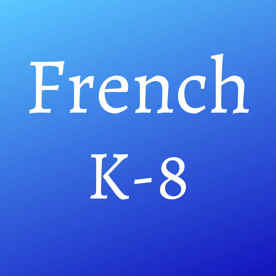 French (K-8)