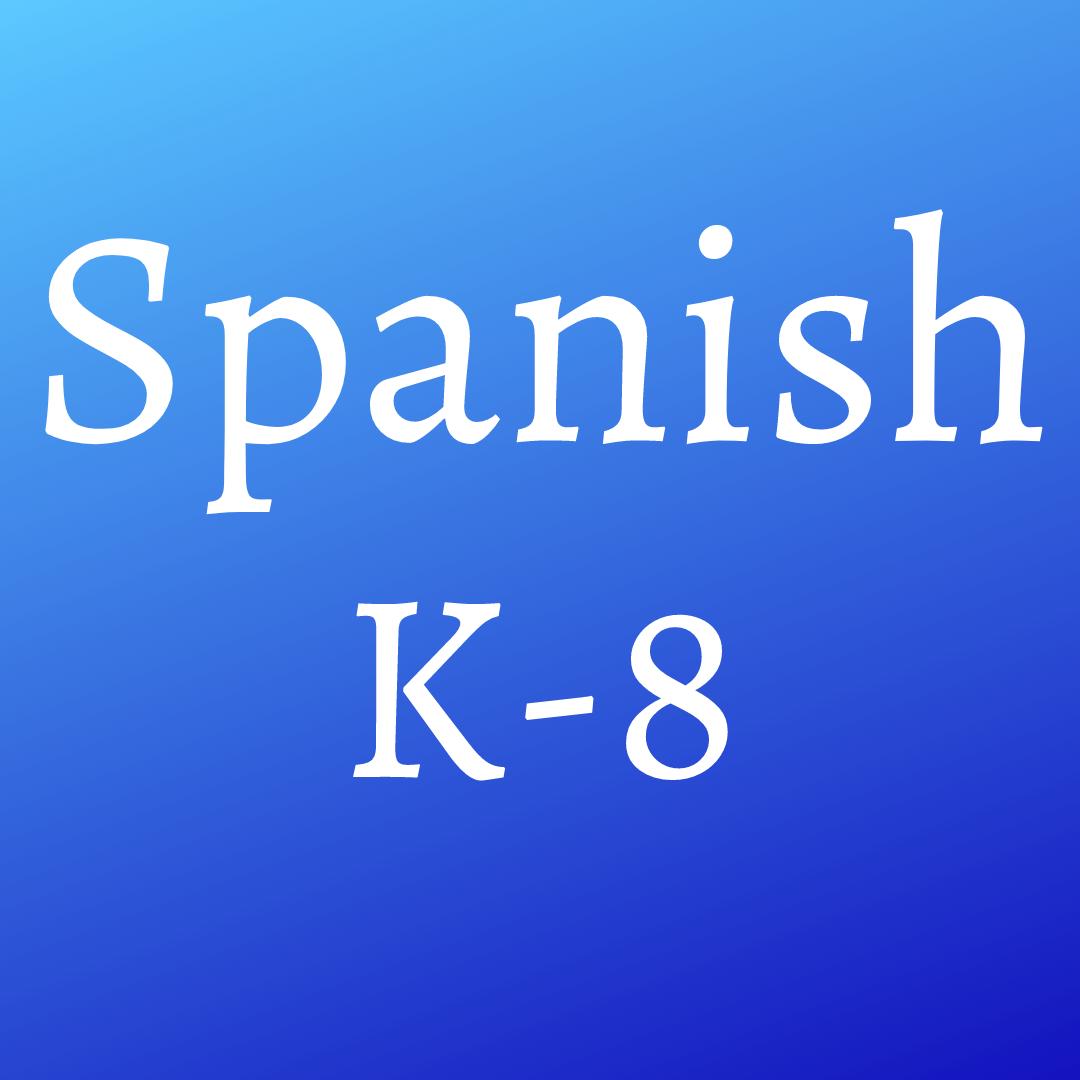 Spanish (K-8)