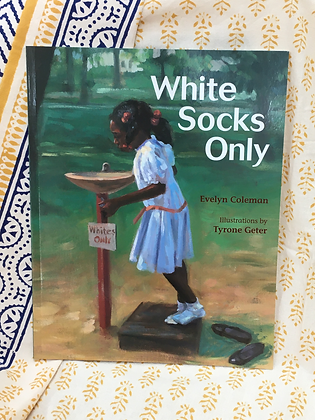 White Socks Only by Evelyn Coleman