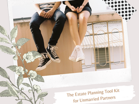 The Estate Planning Tool Kit for Unmarried Partners