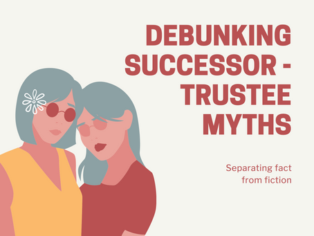 Debunking Successor-Trustee Myths