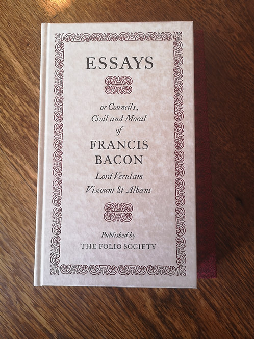 Essays or Counsels, Civil and Moral of Francis Bacon