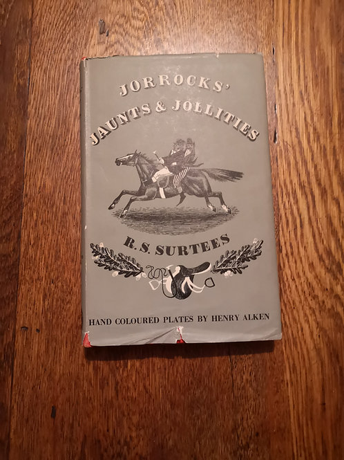 Jorrocks' Jaunts and Jollities by R.S. Surtees