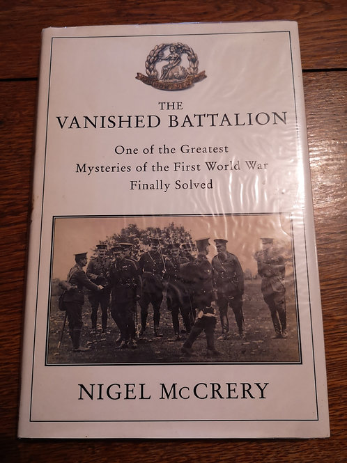 The Vanished Battalion by Nigel McCrery