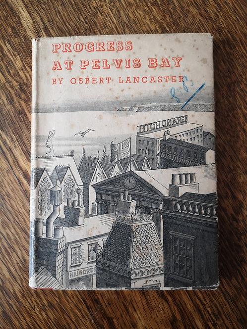 Progress at Pelvis Bay by Osbert Lancaster