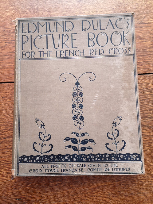 Edmund Dulac's Picture Book for the French Red Cross