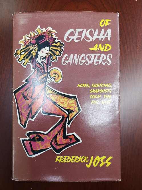 Of Geisha and Gangsters by Frederick Joss