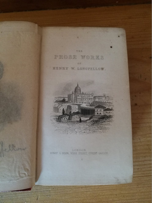The Prose Works of Henry W. Longfellow