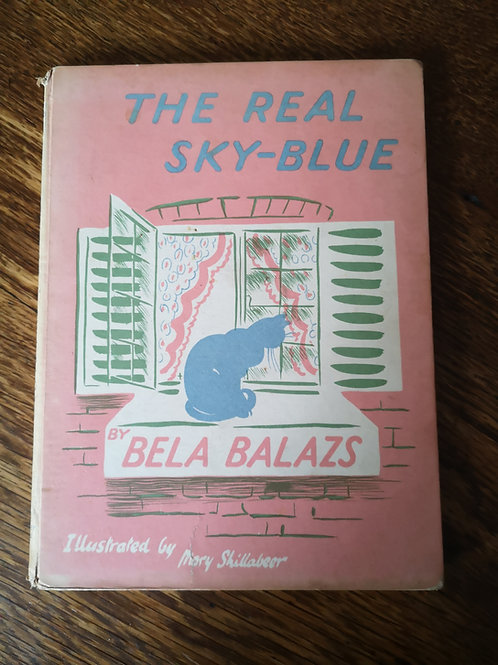 The Real Sky-Blue by Bela Balazs