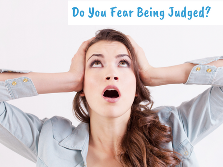Do You Fear Being Judged?