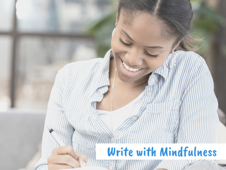 Write with Mindfulness