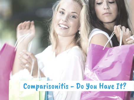 Comparisonitis – Do You Have It?