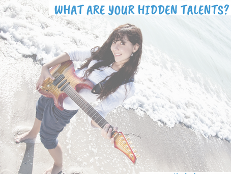 What are Your Hidden Talents?