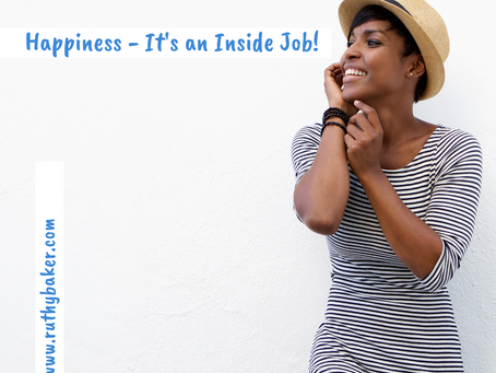 Happiness – It's an Inside Job