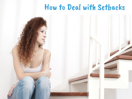 How to Deal with Setbacks