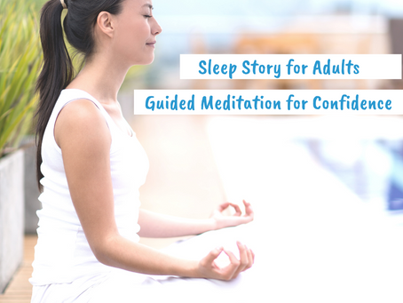 Guided Meditation for Confidence – Sleep Story for Adults