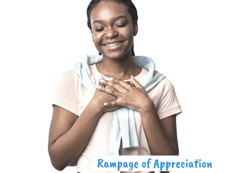 Rampage of Appreciation