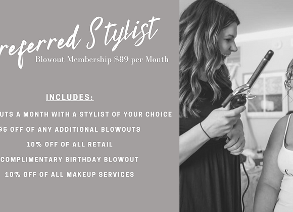 Preferred Stylist Blow Out Membership