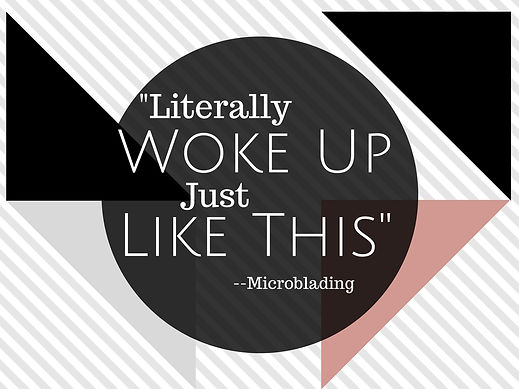 Microblading is a miracle drug