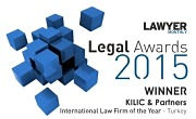 Lawyer Monthly Legal Awards 2015 Kilic & Partners International Law firm 2015