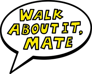 Walk about it mate final.png