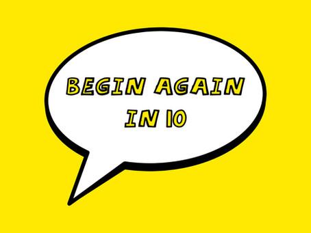 Begin Again in 10: Week 10 – Pride